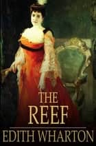 The Reef ebook by Edith Wharton