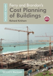 Ferry and Brandon's Cost Planning of Buildings ebook by Richard Kirkham