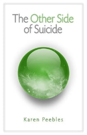 The Other Side of Suicide ebook by Karen Peebles