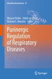 Purinergic Regulation of Respiratory Diseases ebook by