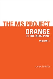 The MS Project - volume 1 ebook by Laina Turner