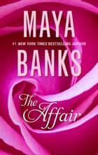 The Affair ebook by Maya Banks