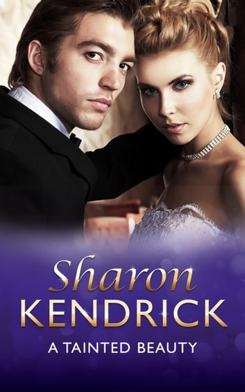 A Tainted Beauty (Mills & Boon Modern) 電子書籍 by Sharon Kendrick