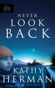 Never Look Back ebook by Kathy Herman