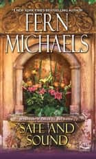 Safe and Sound eBook by Fern Michaels