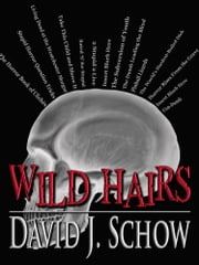 Wild Hairs ebook by David J. Schow