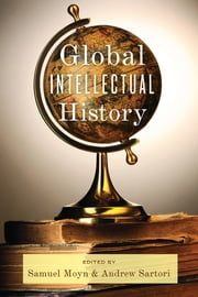 Global Intellectual History ebook by