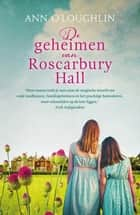 De geheimen van Roscarbury Hall ebook by Ann O'Loughlin, Els van Son