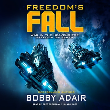 Freedom's Fall audiobook by Bobby Adair