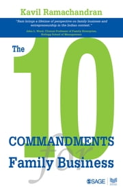 The 10 Commandments for Family Business ebook by Kavil Ramachandran