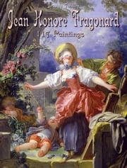 Jean Honore Fragonard: 117 Paintings ebook by Jessica Findley