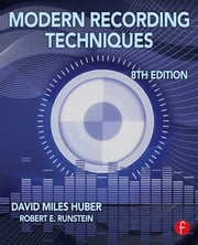 Modern Recording Techniques ebook by David Miles Huber,Robert E. Runstein