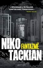 Fantazmë ebook by Niko Tackian