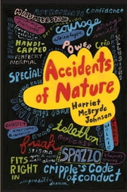 Accidents of Nature ebook by Harriet McBryde Johnson