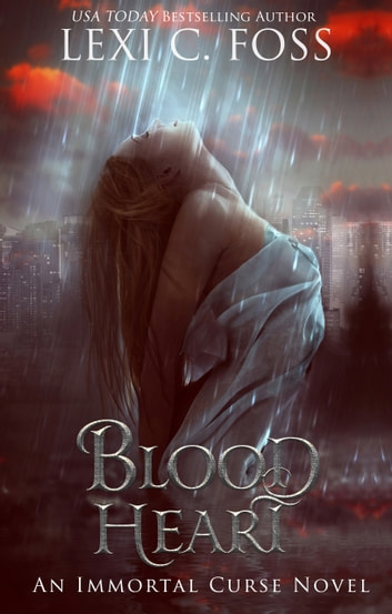 Blood Heart ebook by Lexi C. Foss