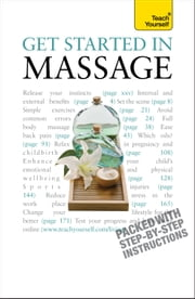 Get Started In Massage: Teach Yourself ebook by Denise Whichello Brown