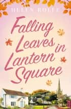 Falling Leaves in Lantern Square - Part Two of the Lantern Square series ebook by