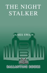 The Night Stalker - A Novel ebook by James Swain