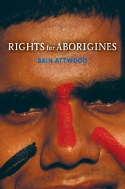 Rights for Aborigines ebook by Bain Attwood