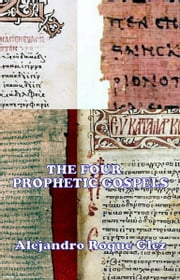 The Four Prophetic Gospels. ebook by Alejandro Roque Glez