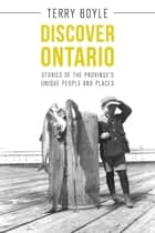 Discover Ontario ebook by Terry Boyle