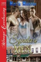 Syndee's Men ebook by Marla Monroe
