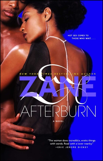 Afterburn - A Novel ebook by Zane