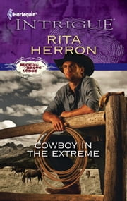 Cowboy in the Extreme ebook by Rita Herron