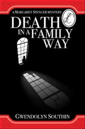 Death in a Family Way ebook by Gwendolyn Southin