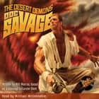 Doc Savage - The Desert Demons audiobook by
