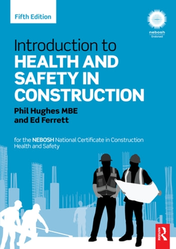 Introduction to health and safety in construction ebook by phil introduction to health and safety in construction for the nebosh national certificate in construction health fandeluxe Image collections