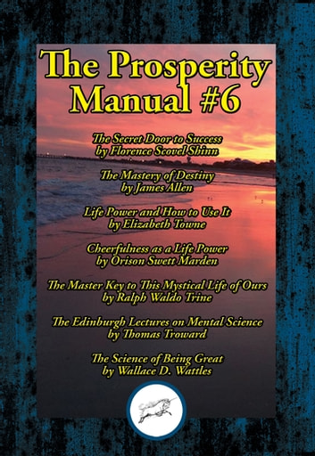 The Prosperity Manual #6 ebook by James Allen