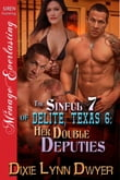 The Sinful 7 of Delite, Texas 6: Her Double Deputies