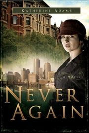 Never Again ebook by Katherine Adams
