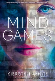 Mind Games ebook by Kiersten White