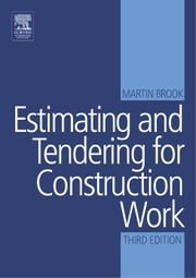 Estimating and Tendering for Construction Work ebook by Brook, Martin