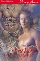 Parker's Predicament ebook by Maggie Walsh