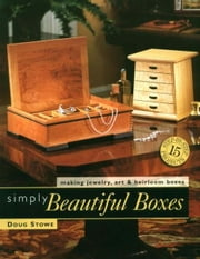Simply Beautiful Boxes ebook by Doug Stowe
