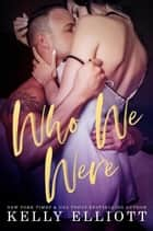 Who We Were ebook by