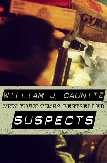 Suspects ebook by William J. Caunitz