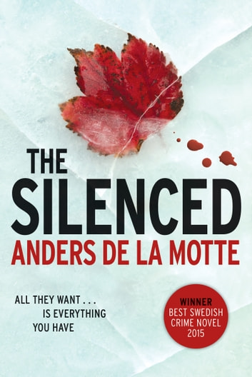 The Silenced - A Novel ebook by Anders de la Motte