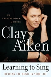 Learning to Sing ebook by Clay Aiken