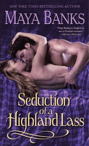Seduction of a Highland Lass ebook by Maya Banks