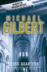 Close Quarters ebook by Michael Gilbert