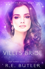 Villi's Bride (Norlanian Brides Book Four) ebook by R.E. Butler