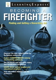Becoming a Firefighter ebook by LearningExpress LLC Editors