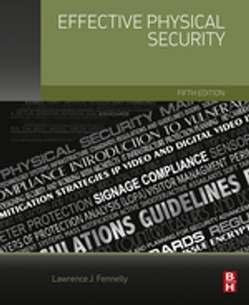 Effective Physical Security ebook by Lawrence Fennelly
