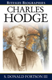 Charles Hodge ebook by S Donald Fortson III