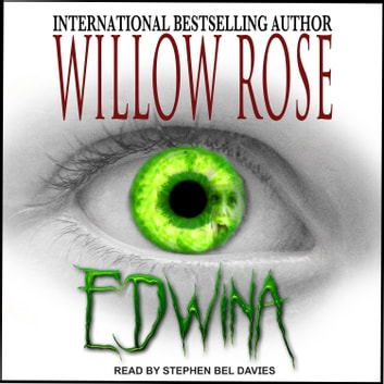Edwina audiobook by Willow Rose