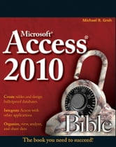 Access 2010 Bible ebook by Michael R. Groh